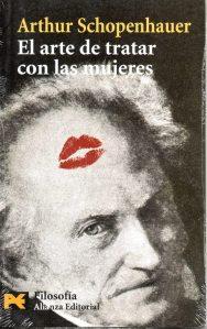 el-arte-de-tratar-con-las-mujeres-schopenhauer-alianza-editorial
